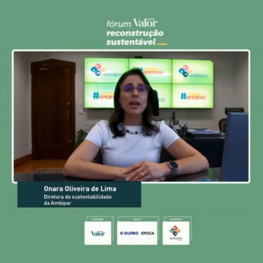onara oliveira de lima no fórum valor reconstrução sustentável
