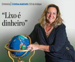 Entrevista Cristina Andriotti na ISTOÉ Dinheiro